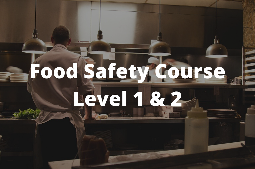 food safety course level 1 and 2