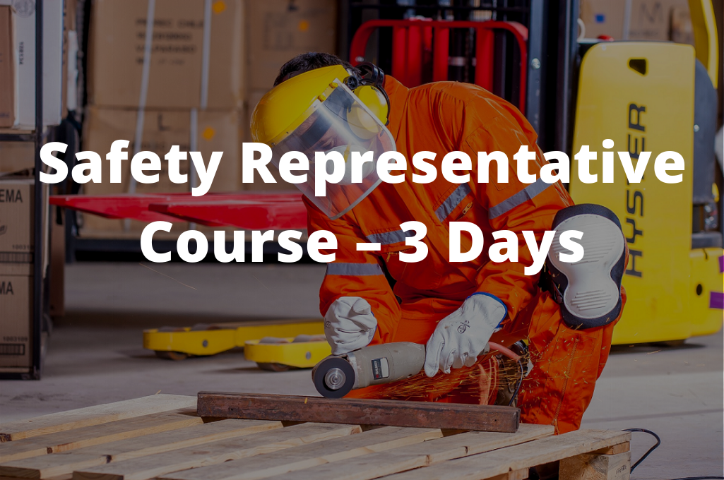 Safety Representative Course – 3 days